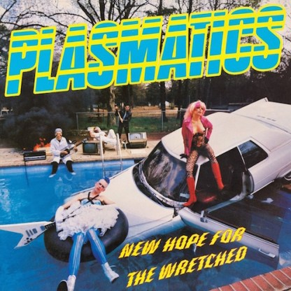 Plasmatics - New Hope For The Wretched LP (Yellow vinyl)