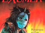 Exumer - Possessed By Fire LP