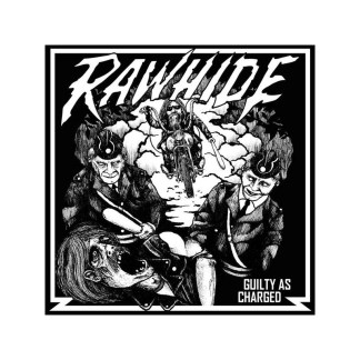 "Rawhide - Guilty As Charged 10"" EP"
