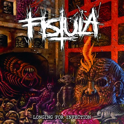 Fistula - Longing For Infection CD + BONUS WOVEN PATCH