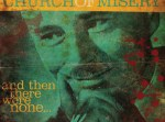 Church Of Misery - And Then There Were None... LP