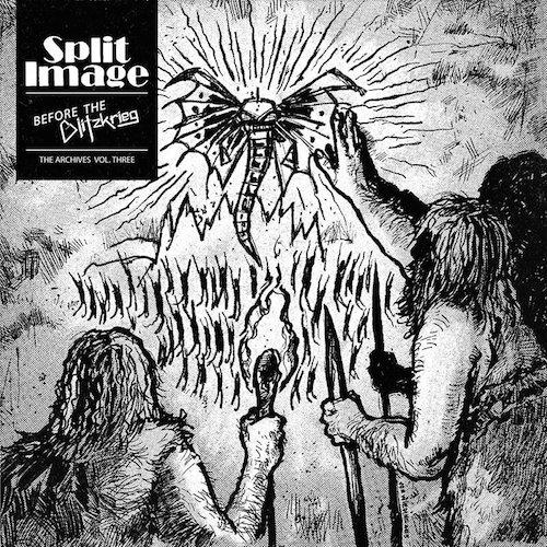 SPLIT-IMAGE-Before-the-Blitzkrieg-The-Archives-Vol-3-DLP