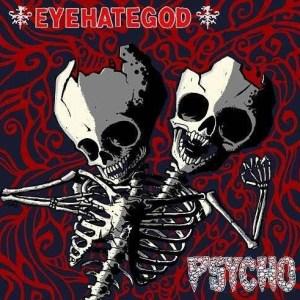 eyehategodpsycho