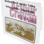 Bastiaan van der Velden - Arthur Cravan: Kicker, Schüler, Sängerknabe, 1900-1902