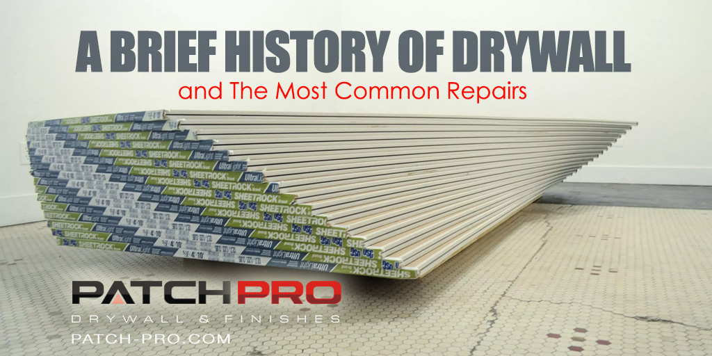 A Brief History Of Drywall And The Most Common Repairs