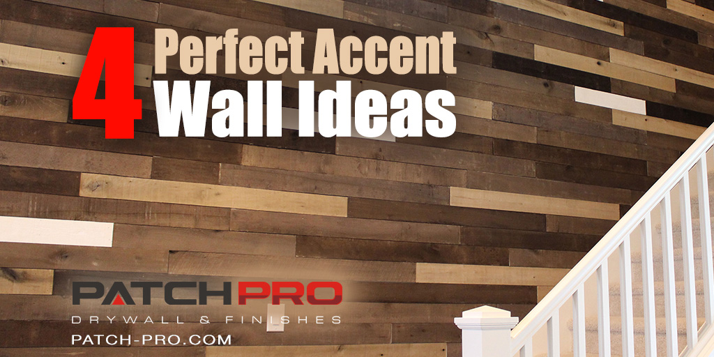 4 Perfect Accent Wall Ideas