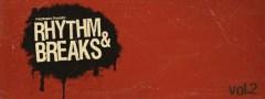 Rhythm & Breaks Vol.2