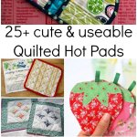 25 Quilted Hot Pads Patchwork Posse