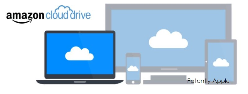 Amazon Launched a Free Cloud Drive App for iDevices - Patently Apple