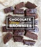 Chocolate Orange Ganache Brownies