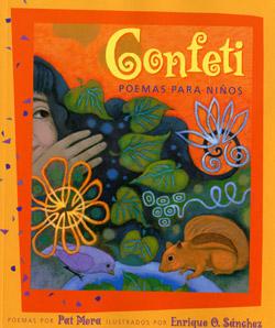 Confetti Poems for Children  Pat Mora