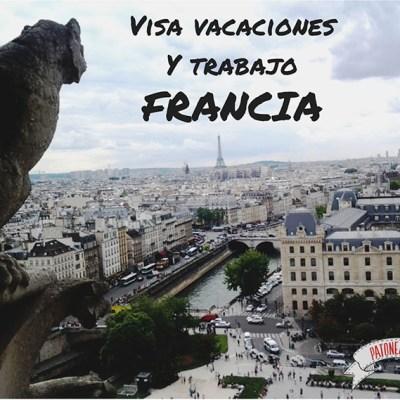 Visa de vacaciones y trabajo para Francia (Mi experiencia)