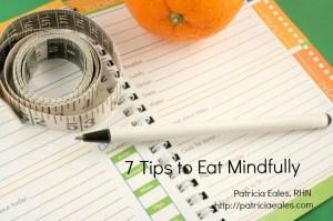 Establish Good Eating Habits and Eat Mindfully