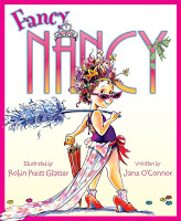 #PictureBookMonth Theme: Princesses :|: Read Fancy Nancy by Jane O'Connor, illustrated by Robin Preiss Glasser #literacy #preschool