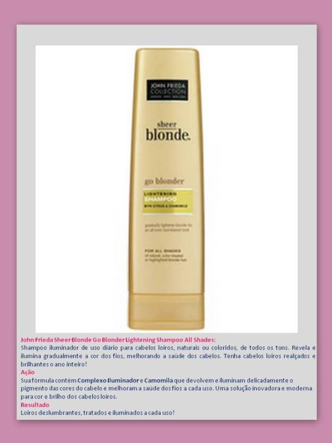Shampoo Go Blonder - Eu uso – Shampoo para CABELOS LOIROS – Jhon Frieda!