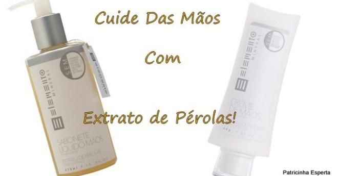 2012 12 009 - Cuidando das Mãos Com Extrato de Pérolas!