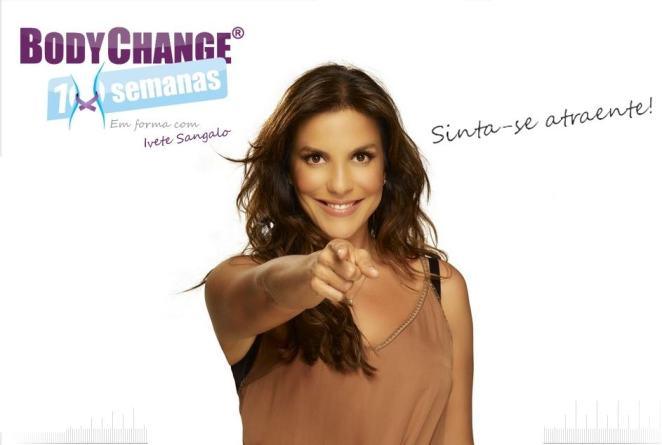 body change - Conhece o Body Change 10 Semanas? Fique em Forma com a Ivete!
