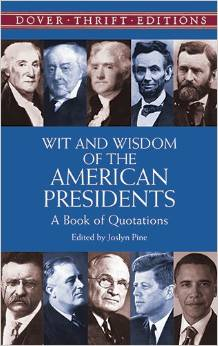 wit-and-wisdom-of-the-american-presidents