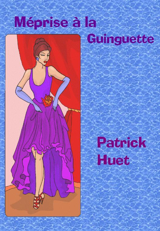 LS04 Méprise à la guinguette, iune histoire écrite par Patrick Huet