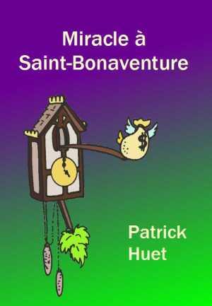 Miracle à Saint-Bonaventure