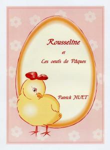 Rousseline et les oeufs de Pâques.