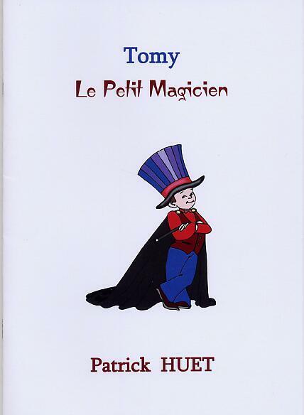 Tomy le petit magicien patrick Huet