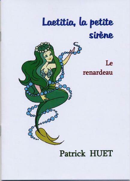 Laetitia la petite sirène et le Renardeau, conte pour enfants de Patrick Huet