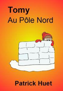 Tomy au Pôle Nord