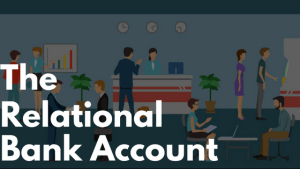 The Relational Bank Account