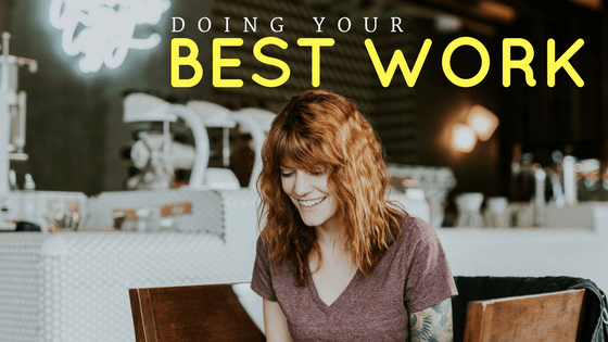 Doing Your Best Work email series