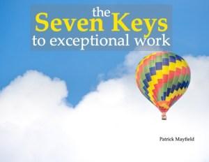 Seven Keys to Exceptional Behaviour