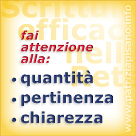 Scrittura web: quantità, pertinenza, chiarezza - Patrizia Pisano