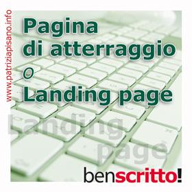 Pagina d'atterraggio o landing page - Ben scritto!