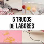 5 Trucos de labores y costura