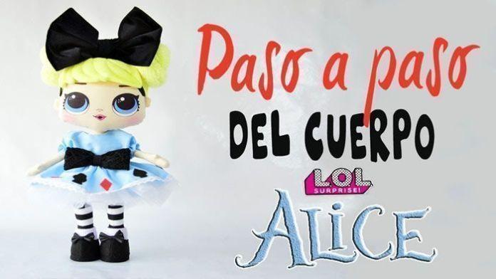 DIY muñeca Lol Surprise Alicia en tela