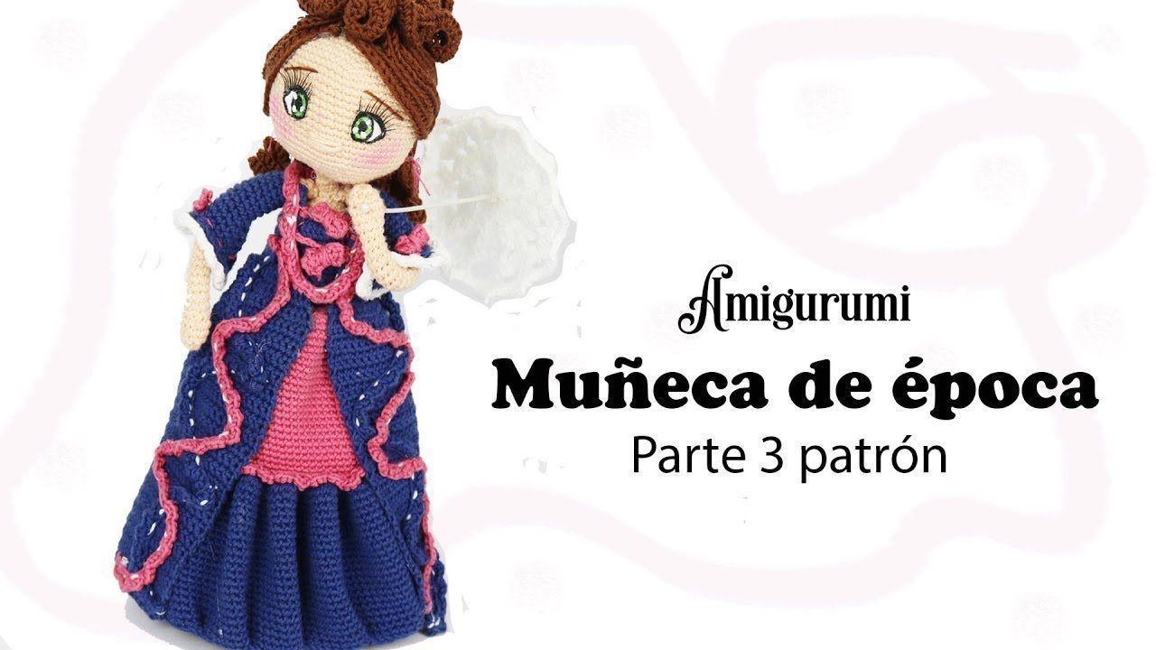 Muñeca de época en amigurumi - Patrones gratis