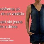DIY Transforma jeans o pantalón vaquero en vestido