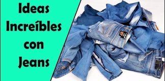 9 Ideas increíbles para hacer con jeans