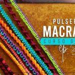 10 Pulseras fáciles y rápidas en macramé
