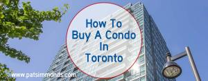 How To Buy A Condo In Toronto