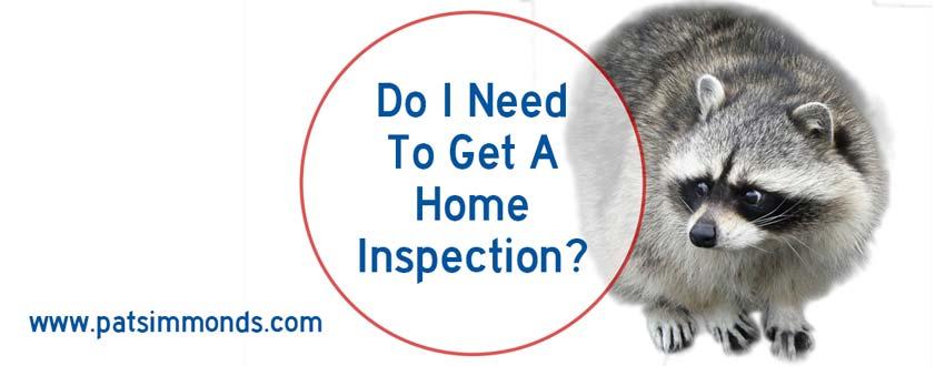 Do I Need A Home Inspection
