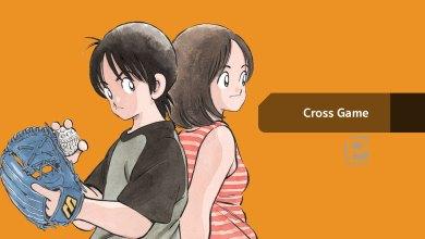 Cross Game การ์ตูนเรื่องใหม่จาก อาดาจิ มิซึรุ