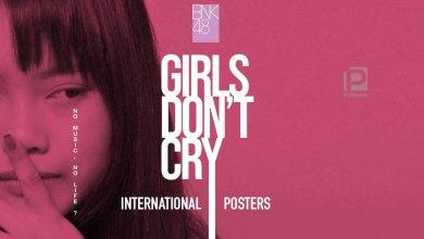 รวมโปสเตอร์สุดสวยหลากแบบจากหนัง Girls Don't Cry