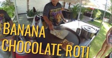 Thai Street Food – Banana And Chocolate Roti