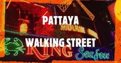 PATTAYA WALKING STREET – PATTAYA NIGHTLIFE