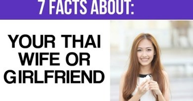 7 Things About Your Thai Wife or Lady friend