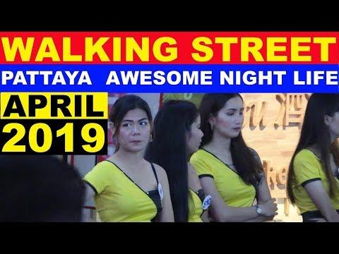 WALKING STREET NIGHT LIFE APRIL 2019 PATTAYA THAILAND