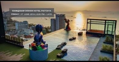 NEW Venue: SIAM@SIAM Originate Resort PATTAYA   Date: FRIDAY JUNE 27, 2014