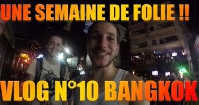VLOG en thailande n°1 – C'EST LA FOLIE A BANGKOK !!