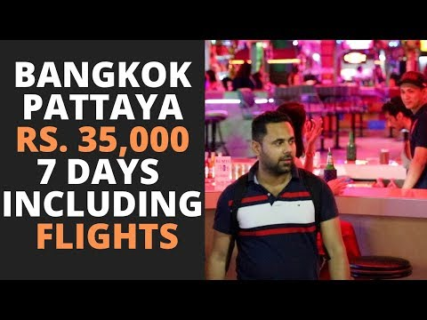 Easy the formulation to devise a Bangkok Pattaya Time out in Rs. 35,000 including Flights, Visa, Hostels, Events & Meals